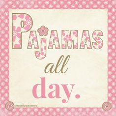 pajamasallday