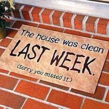 housewascleanlastweek