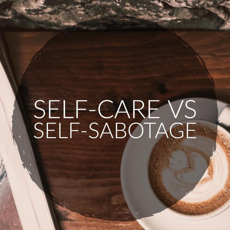 SelfcareVSSelfsabotage